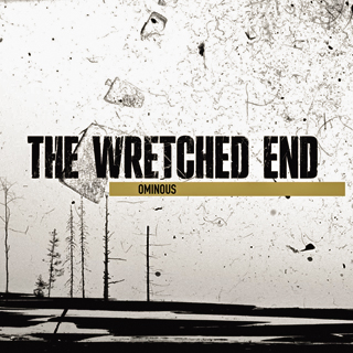 The Wretched End @ Ominous